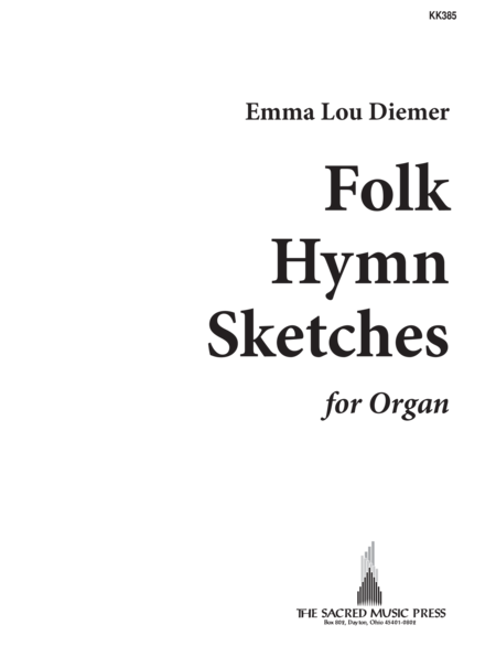 Folk Hymn Sketches For Organ