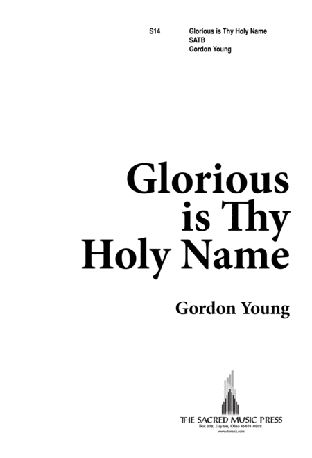 Glorious is Thy Holy Name