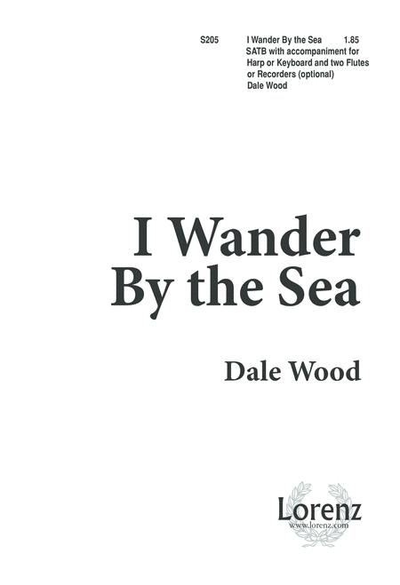 I Wander by the Sea
