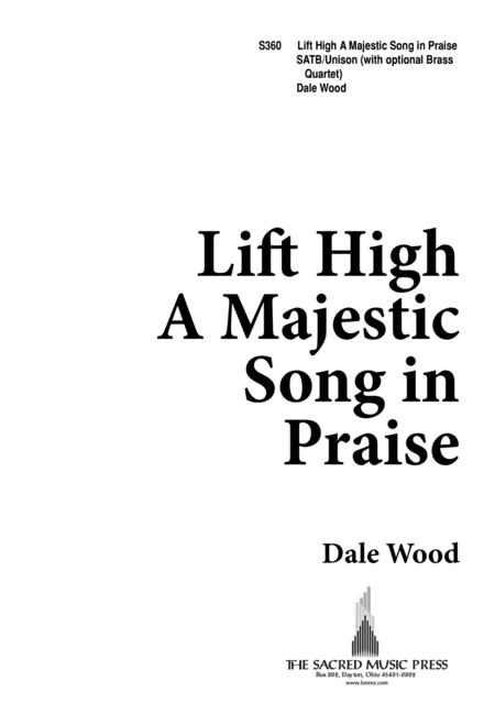 Lift High a Majestic Song in Praise
