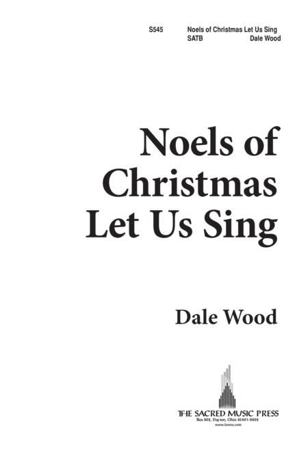 Noels of Christmas Let Us Sing