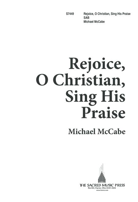 Rejoice, O Christian, Sing His Praise