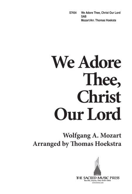 We Adore Thee, Christ, Our Lord