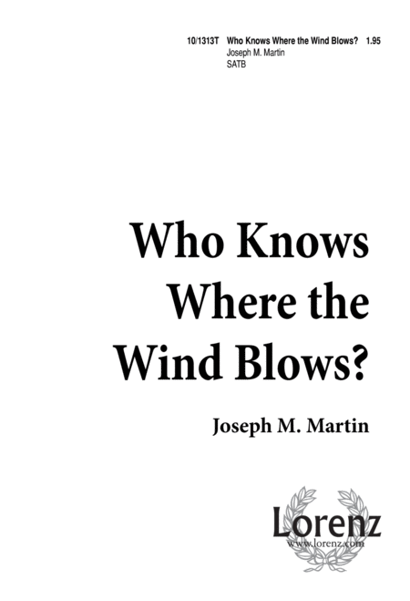 Who Knows Where the Wind Blows?