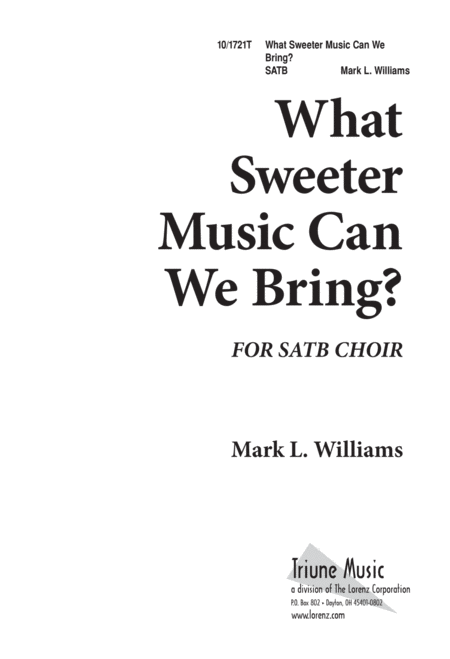 What Sweeter Music Can We Bring?