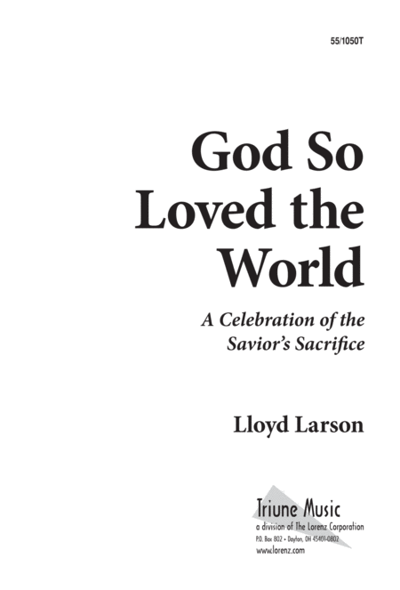 God So Loved the World - SATB