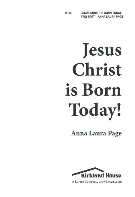 Jesus Christ Is Born Today!