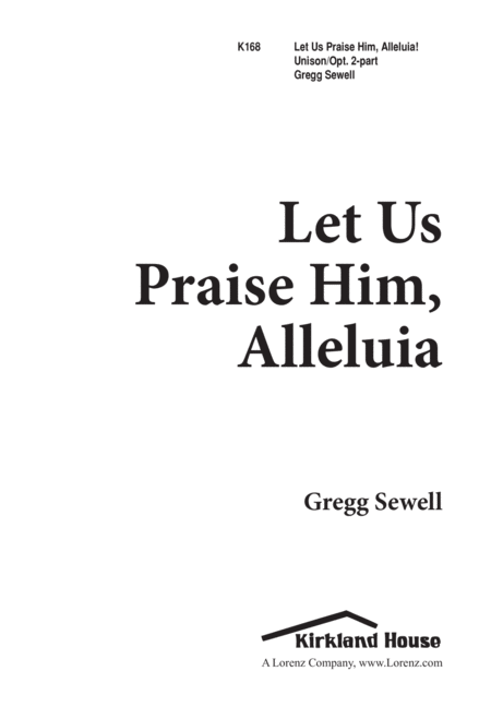 Let Us Praise Him, Alleluia