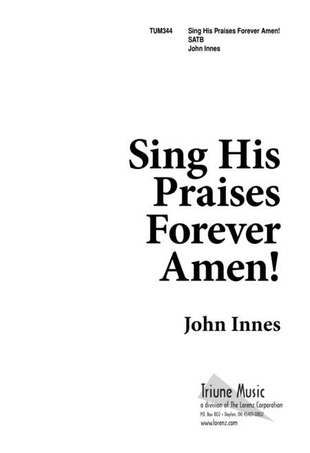 Sing His Praises Forever, Amen
