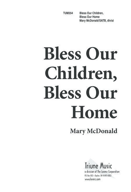 Bless Our Children, Bless Our Home