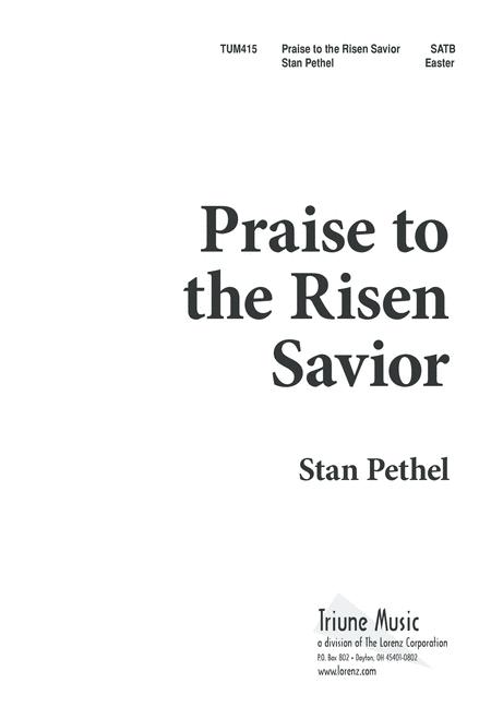 Praise to the Risen Savior
