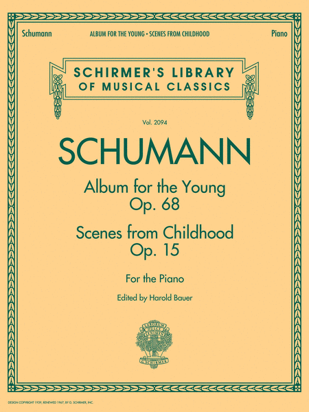 Schumann - Album for the Young - Scenes from Childhood