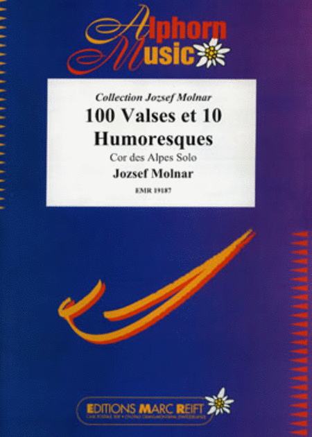 100 Valses et 10 Humoresques