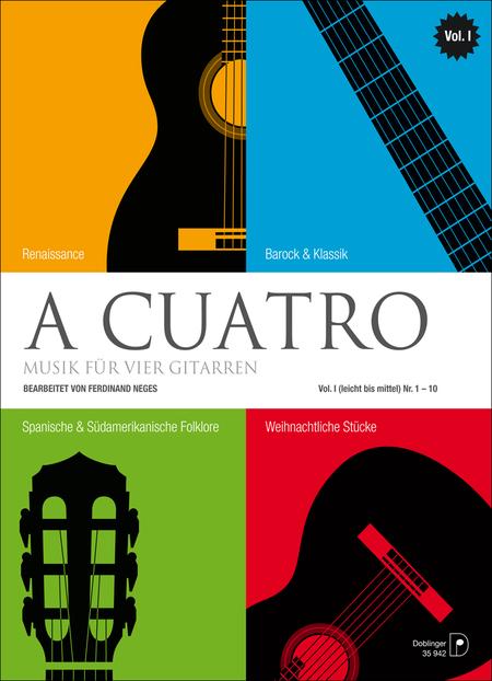 A Cuatro - Musik fur 4 Gitarren Band 1 (leicht bis mittel)