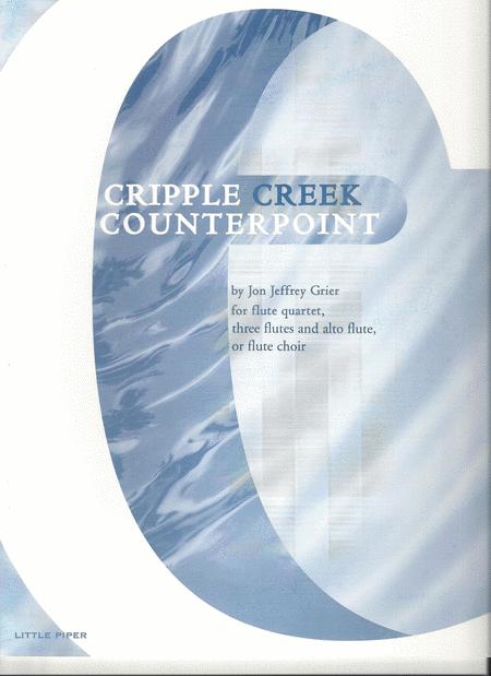Cripple Creek Counterpoint