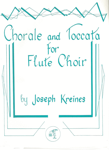 Chorale and Toccata for Flute Choir