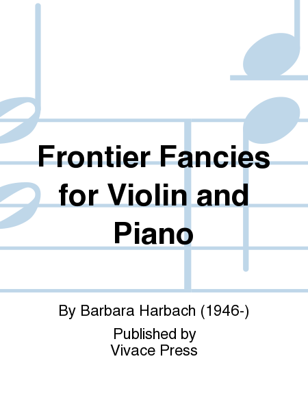 Frontier Fancies for Violin and Piano