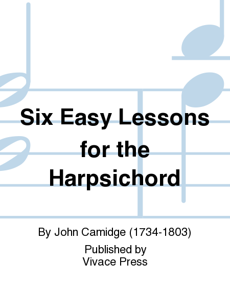 Six Easy Lessons for the Harpsichord