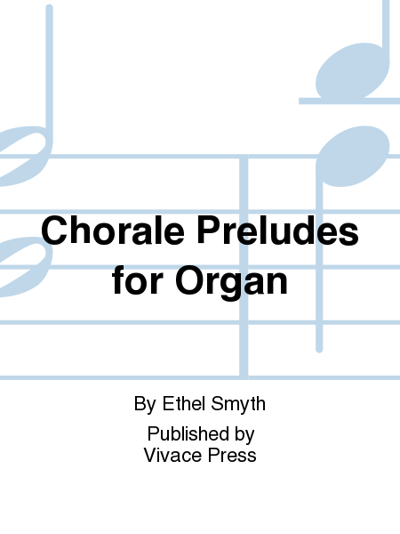 Chorale Preludes for Organ