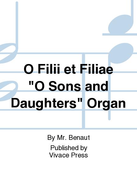 O Filii et Filiae