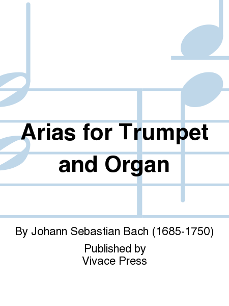 Arias for Trumpet and Organ