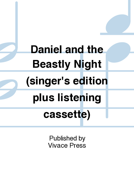 Daniel and the Beastly Night (singer's edition plus listening cassette)