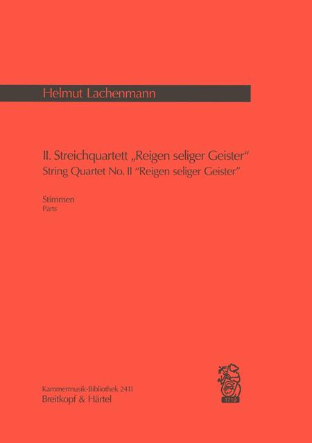 II.Streichquartett: Reigen seliger Geister (1989)