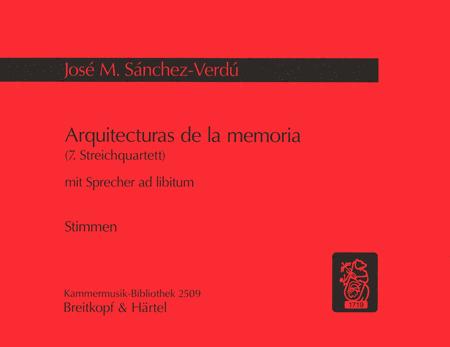Arquitecturas de la memoria (Streichquartett Nr.7)