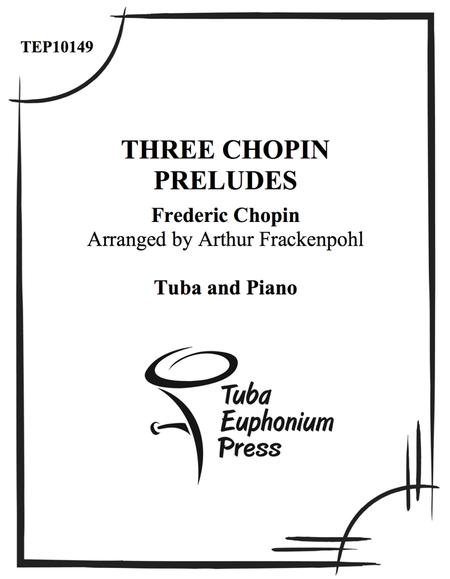 Three Chopin Preludes