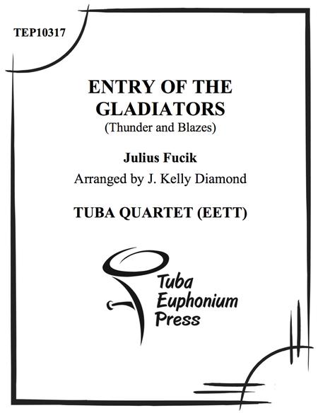 Entry of the Gladiators (Thunder and Blazes)