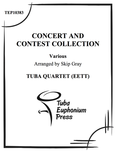 Concert and Contest Collection for Tuba-Euphonium Quartet