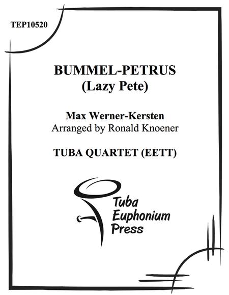 Bummel-Petrus (Lazy Pete)