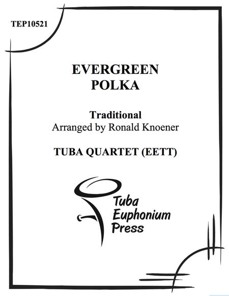 Evergreen Polka