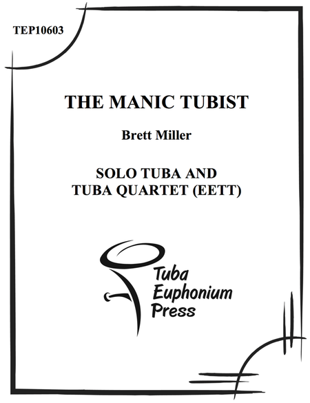 The Manic Tubist
