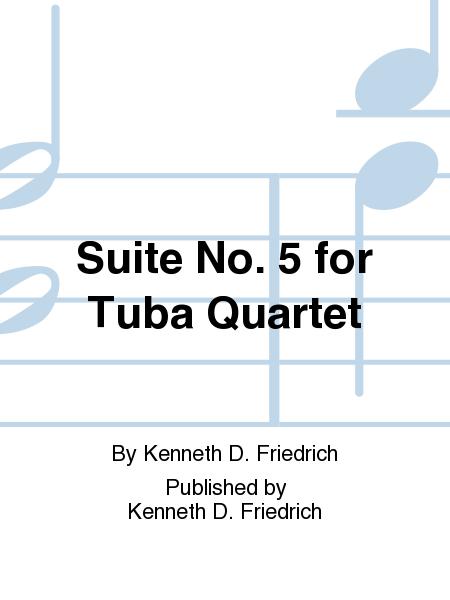 Suite No. 5 for Tuba Quartet