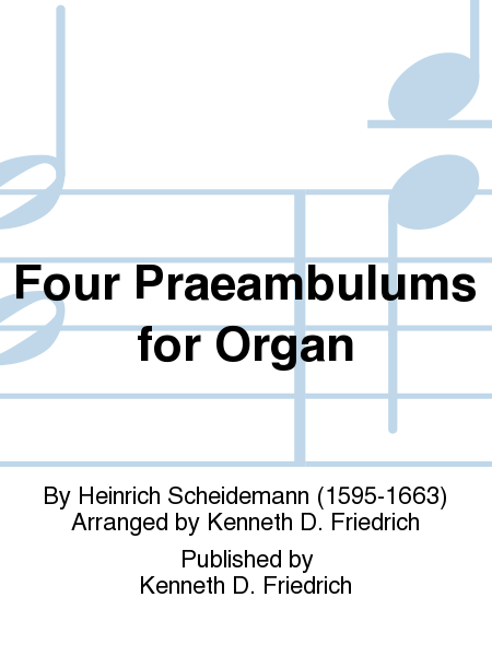 Four Praeambulums for Organ