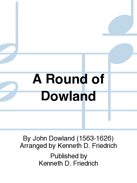 A Round of Dowland
