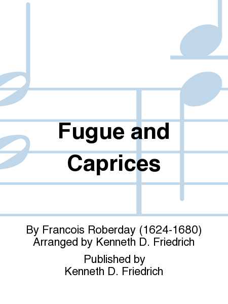 Fugue and Caprices