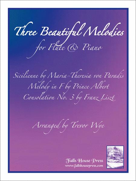 Three Beautiful Melodies