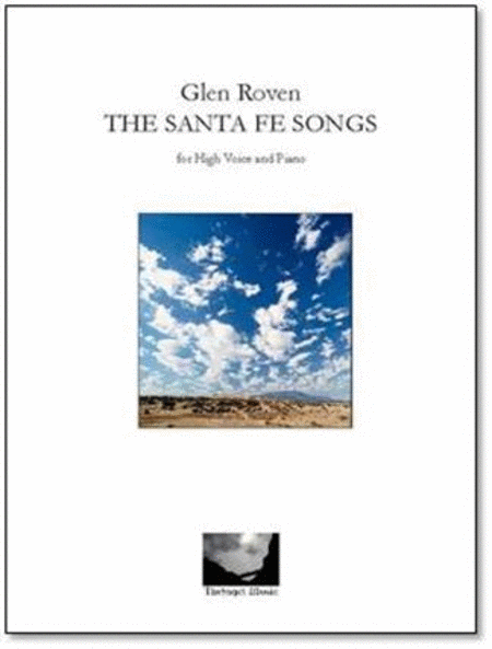 The Santa Fe Songs