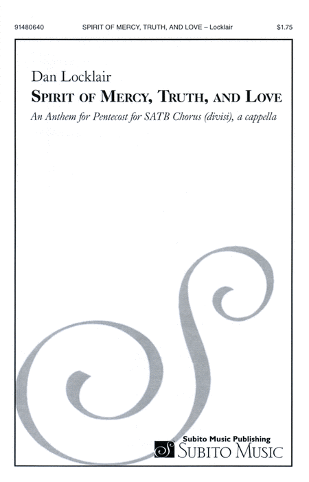 Spirit of Mercy, Truth and Love