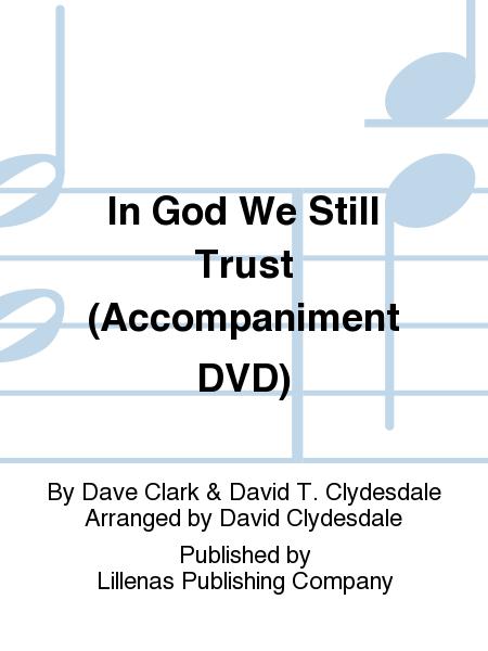 In God We Still Trust (Accompaniment DVD)