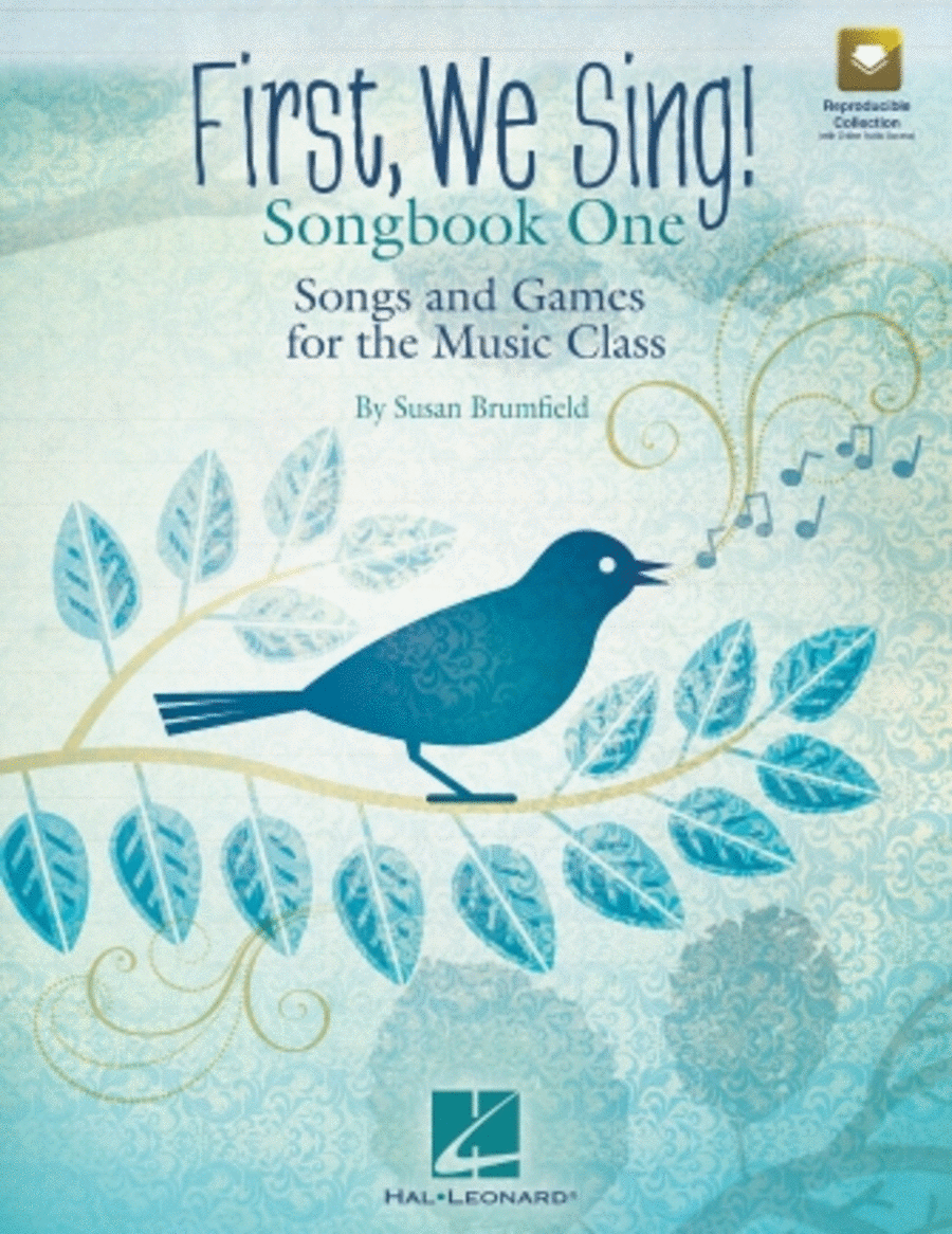 First, We Sing! Songbook One