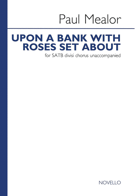 Upon a Bank with Roses Set About