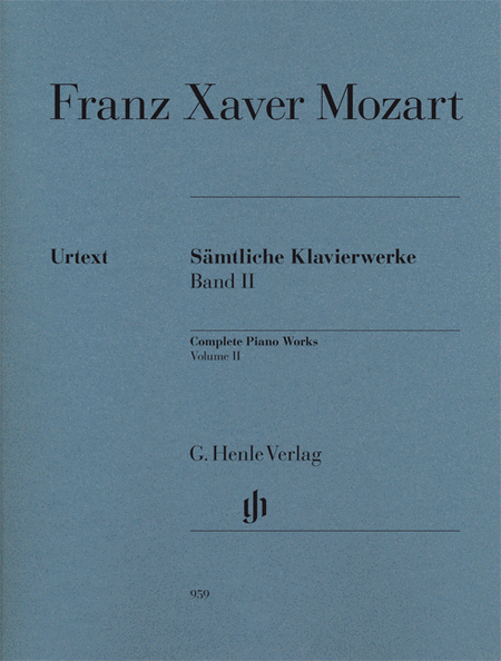 Franz Xaver Mozart - Complete Piano Works, Vol. II