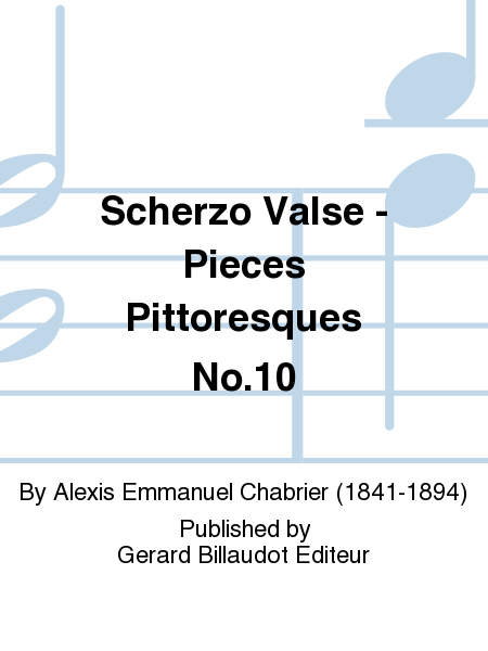 Scherzo Valse - Pieces Pittoresques No.10