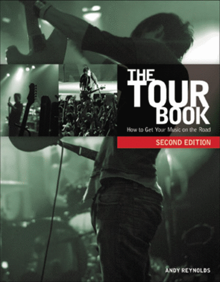 The Tour Book -- How to Get Your Music on the Road