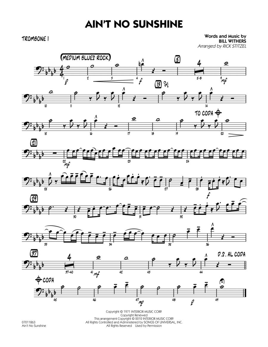 Ain't No Sunshine - Trombone 1