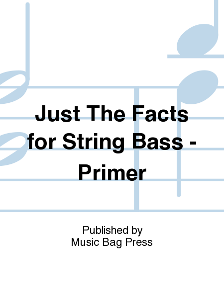 Just The Facts for String Bass - Primer