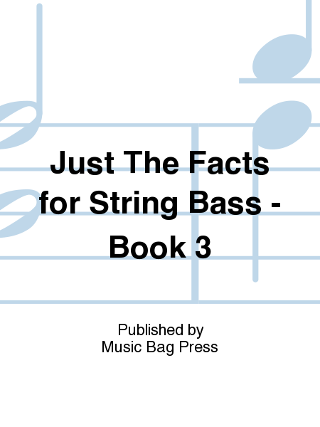 Just The Facts for String Bass - Book 3
